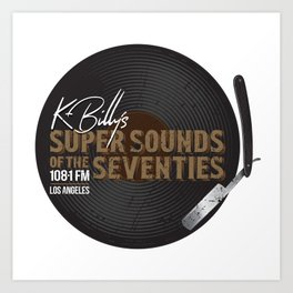 K - Billy´s Super Sounds of the Seventies Art Print
