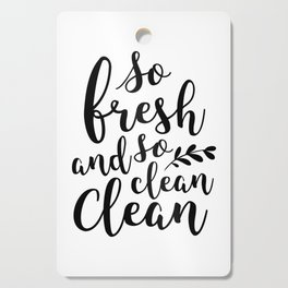 So Fresh and So Clean Cutting Board