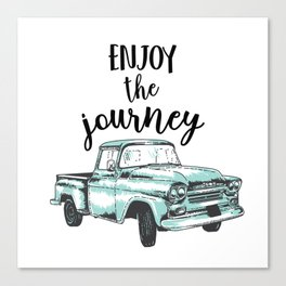 """Enjoy the Journey"" Quote and Vintage Truck Canvas Print"