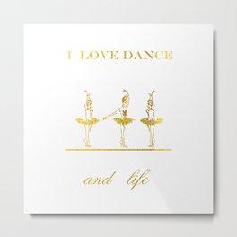 i love dance 2 Metal Print