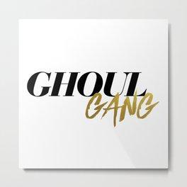 Ghoul Gang Metal Print
