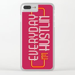 Everyday I'm Hustlin Clear iPhone Case