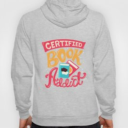 Certified Book Addict Hoody