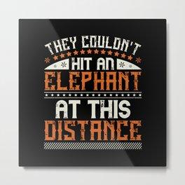 Elephant Quote - 43 Metal Print
