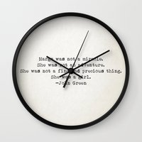 "john green Wall Clocks featuring ""Margo was not a miracle..."" -John Green by Typed Book Quotes"