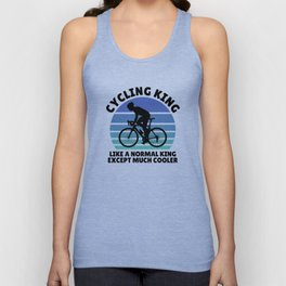 cycling king except much cooler Unisex Tank Top