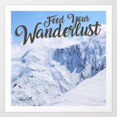 Feed your Wanderlust Art Print