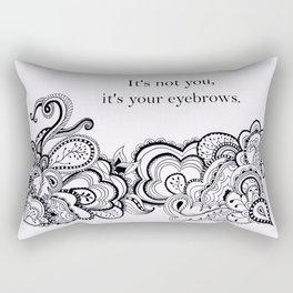 It's not you Rectangular Pillow