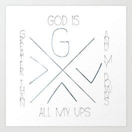 God is greater Art Print