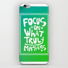 What truly matters iPhone Skin