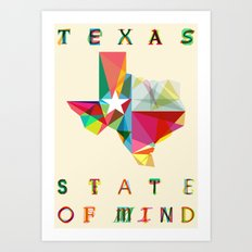 Texas State Of Mind Art Print