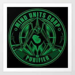 Mind Units Corp - Purifier Enlightened Version Art Print