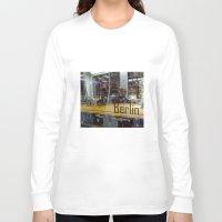 berlin Long Sleeve T-shirts featuring Berlin by Queeniehigh