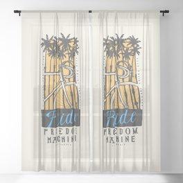 Ride Freedom Machine - California Bicycle Print Sheer Curtain