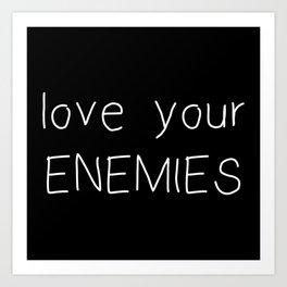 Love Your Enemies - Handwritten Art Print