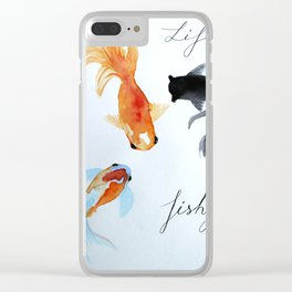 Life is fishy Clear iPhone Case