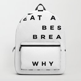 Why would anybody ever eat anything besides breakfast food? Backpack