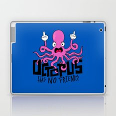 Octopus Has No Friends Laptop & iPad Skin