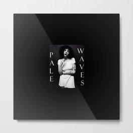 Pale Waves Metal Print