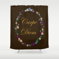 carpe diem Shower Curtains featuring Carpe Diem by Pendientera