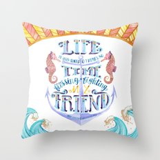 Life is Very Short Throw Pillow
