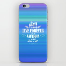 The brave... iPhone Skin