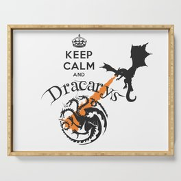 Keep Calm and Drakarys Serving Tray