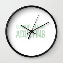 Current Status Adulting Green Wall Clock