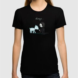 Always... T-shirt
