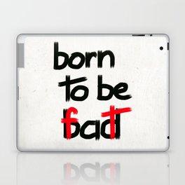Born to be fat Laptop & iPad Skin