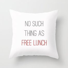 FREE LUNCH 2 Throw Pillow
