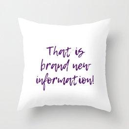 Brand New Information Throw Pillow