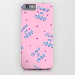 Class of 1986 iPhone Case