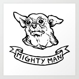 Mighty Man Art Print