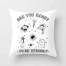 Are you Ready to be Strong? Tattoo Style Graphic Throw Pillow