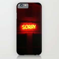 Sorry iPhone 6s Slim Case