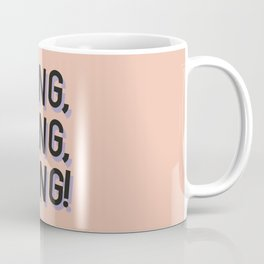 Bang Bang Bang - Typography Coffee Mug
