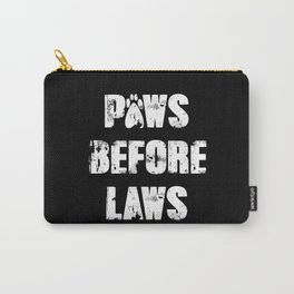 Paws Before Laws Carry-All Pouch