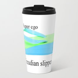Freudian Slipper Travel Mug