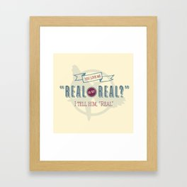 Read or Not Real Framed Art Print