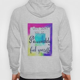 All About Passion Hoody