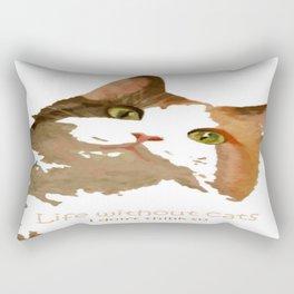 Life Without Cats Rectangular Pillow