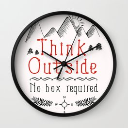 Think Outside - No Box Required Wall Clock