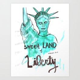 Sweet Land of Liberty Art Print