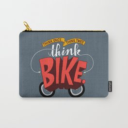 Think Once. Think Twice. Think Bike. Carry-All Pouch