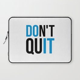 Don't Quit/Do It Gym Quote Laptop Sleeve