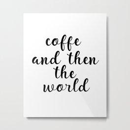 Coffee Bar Decor, Coffee Sign, Kitchen Decor, Kitchen Wall Art Metal Print