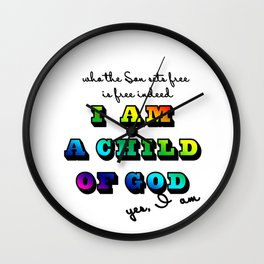 I am a Child of God-Rainbow Graphic Design Wall Clock