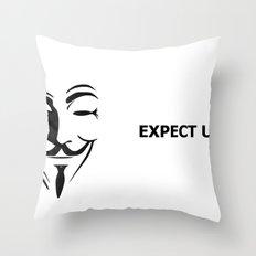 Expect us Throw Pillow