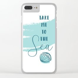 Take me to the Sea Clear iPhone Case